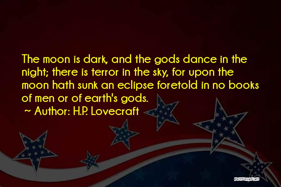 Eclipse Moon Quotes By H.P. Lovecraft