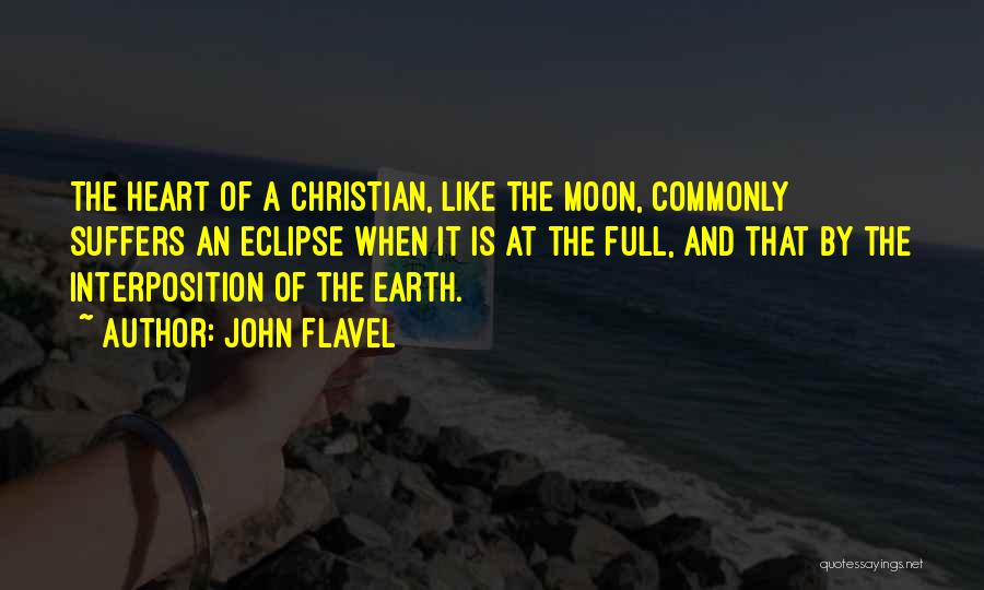 Eclipse Moon Quotes By John Flavel