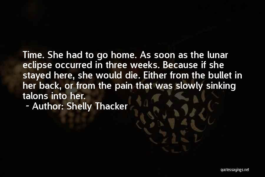 Eclipse Moon Quotes By Shelly Thacker