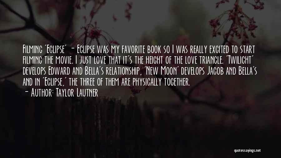 Eclipse Moon Quotes By Taylor Lautner