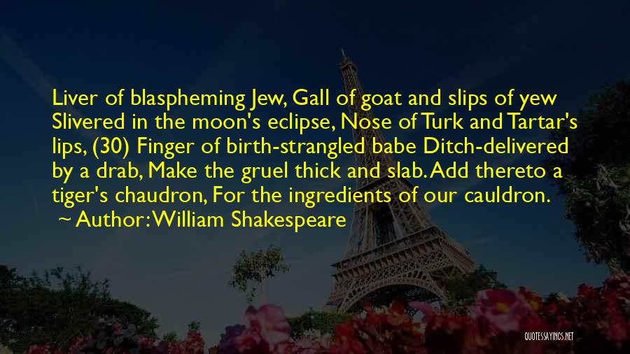 Eclipse Moon Quotes By William Shakespeare