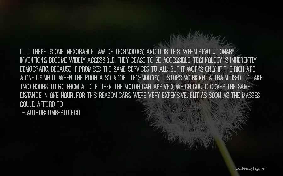 Eco Technology Quotes By Umberto Eco