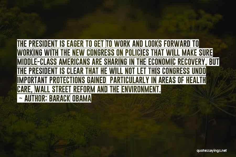 Economic Policies Quotes By Barack Obama