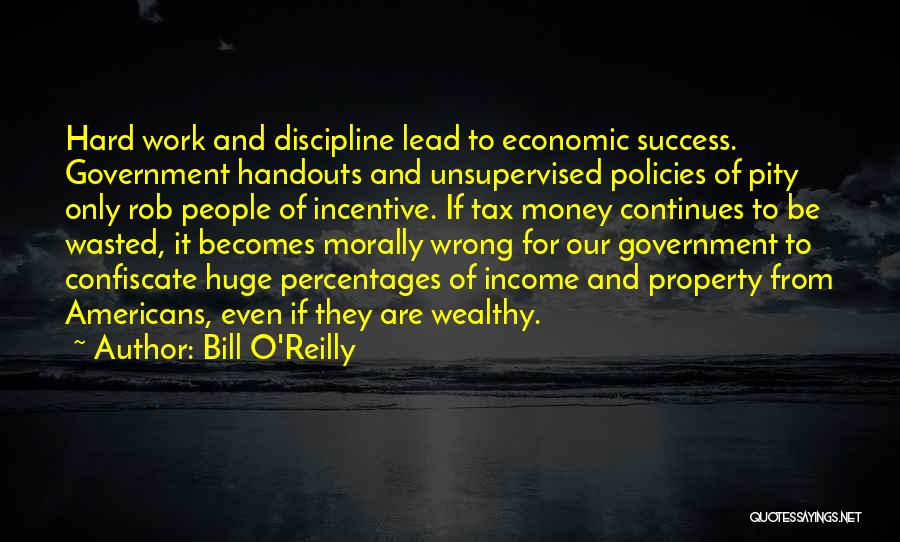 Economic Policies Quotes By Bill O'Reilly