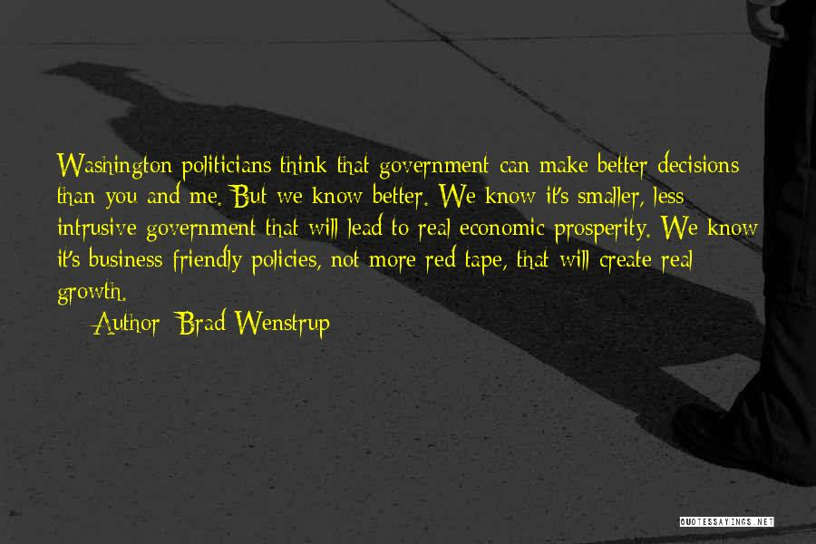 Economic Policies Quotes By Brad Wenstrup