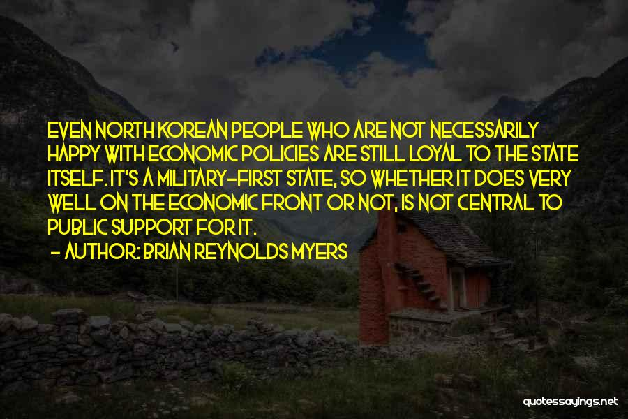 Economic Policies Quotes By Brian Reynolds Myers