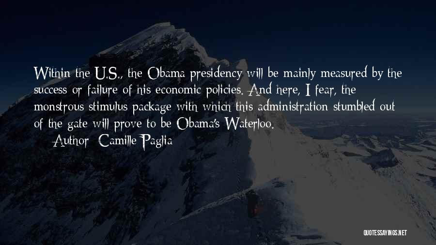 Economic Policies Quotes By Camille Paglia