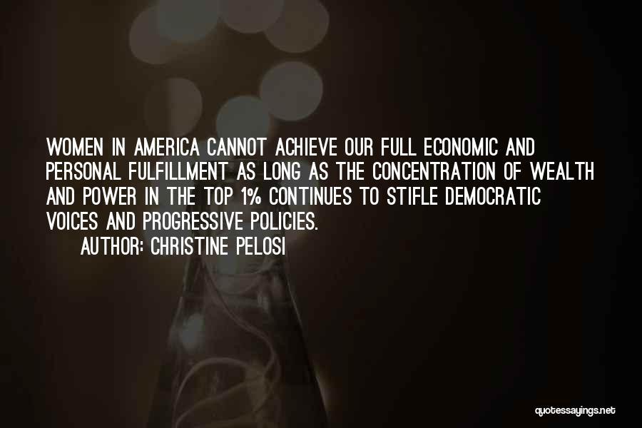 Economic Policies Quotes By Christine Pelosi