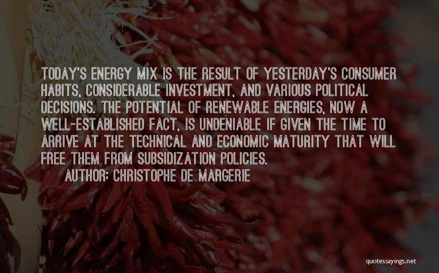 Economic Policies Quotes By Christophe De Margerie