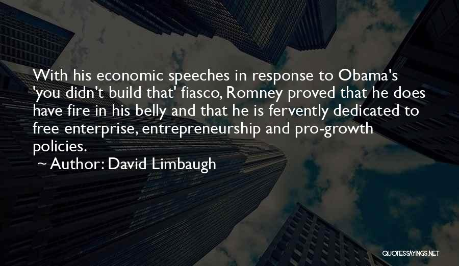 Economic Policies Quotes By David Limbaugh
