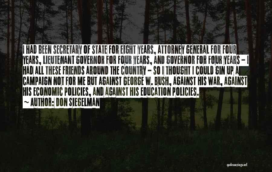 Economic Policies Quotes By Don Siegelman