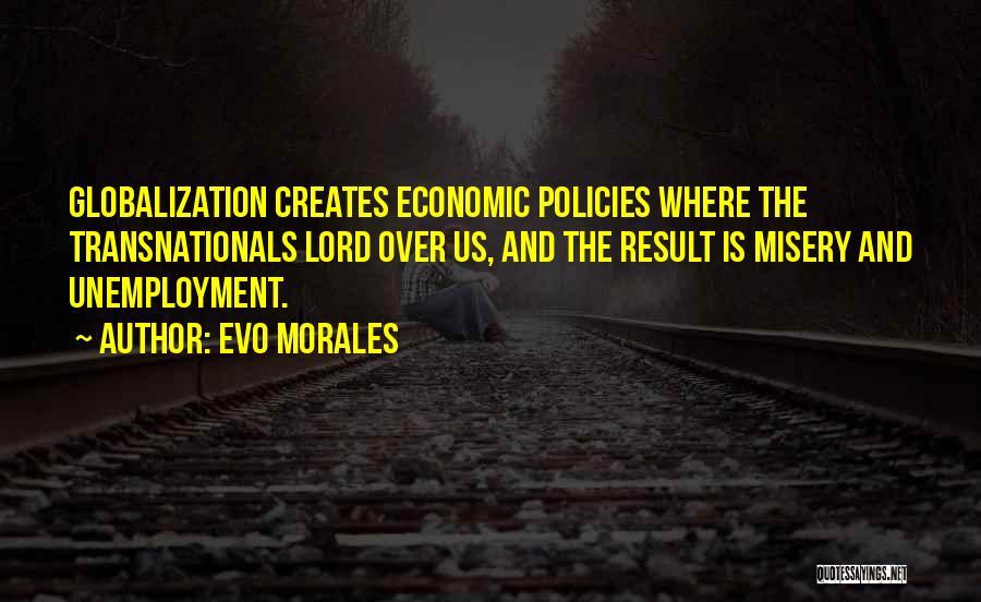 Economic Policies Quotes By Evo Morales