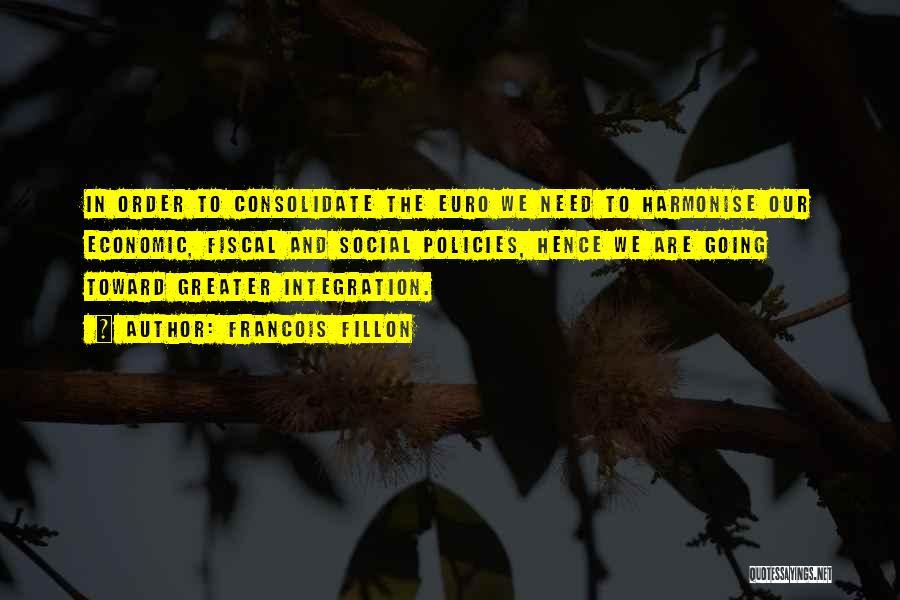 Economic Policies Quotes By Francois Fillon