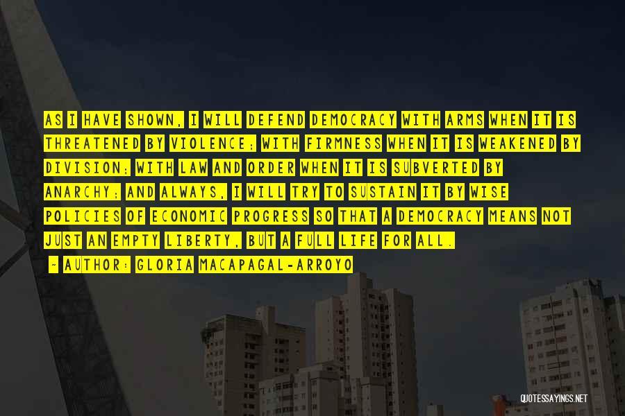 Economic Policies Quotes By Gloria Macapagal-Arroyo