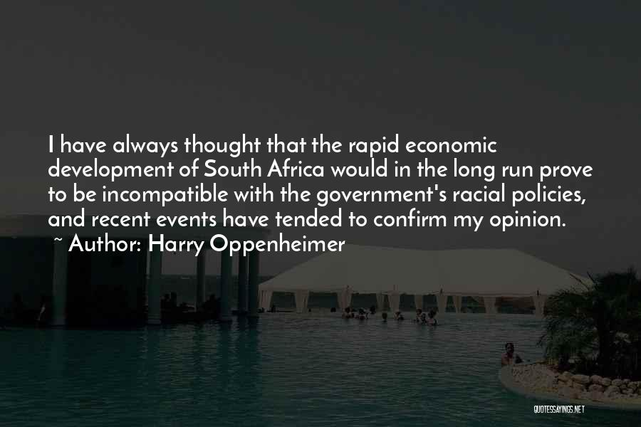 Economic Policies Quotes By Harry Oppenheimer