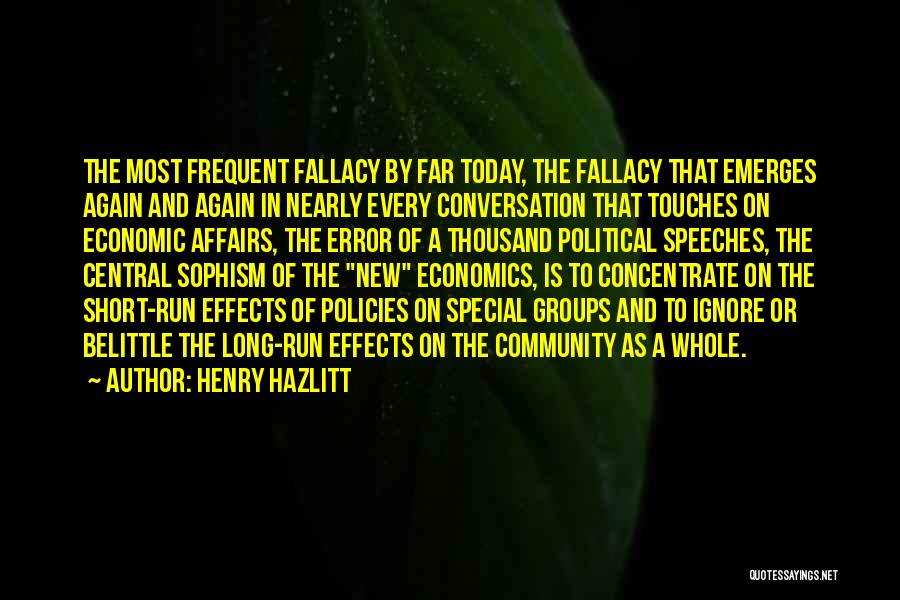 Economic Policies Quotes By Henry Hazlitt