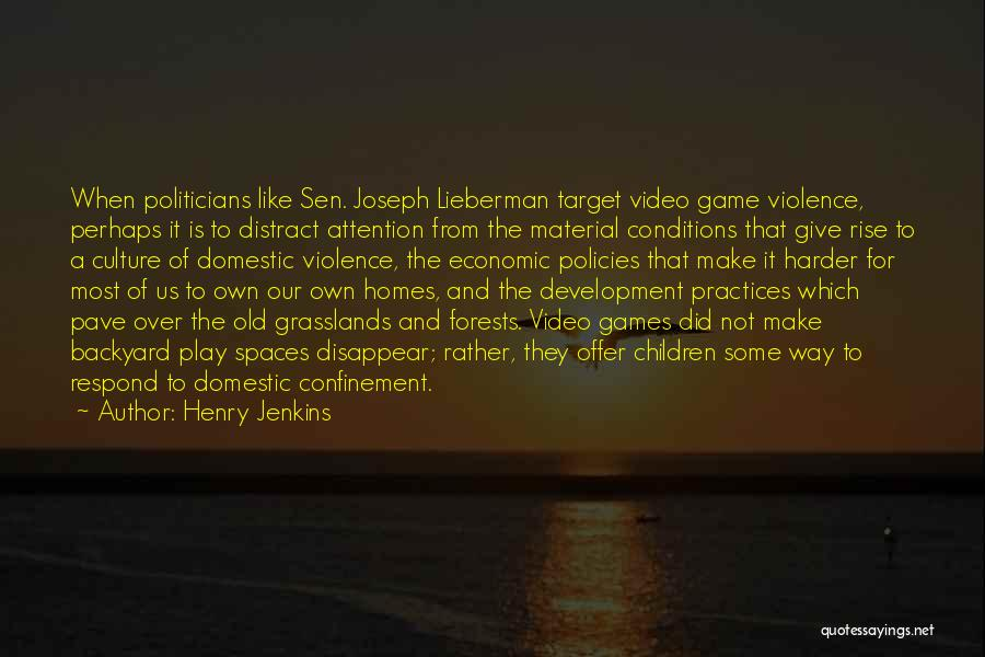 Economic Policies Quotes By Henry Jenkins