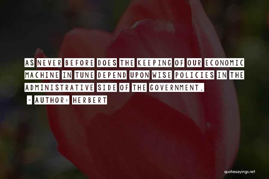 Economic Policies Quotes By Herbert