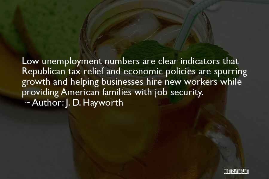Economic Policies Quotes By J. D. Hayworth