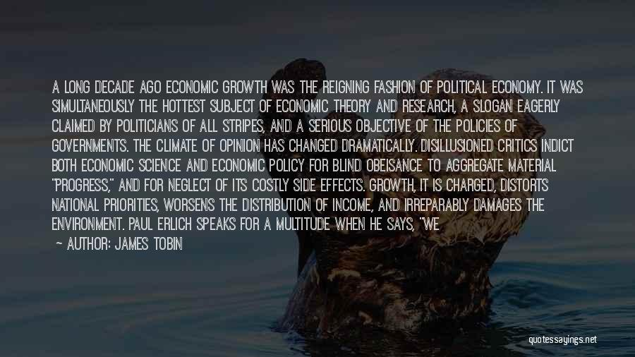 Economic Policies Quotes By James Tobin