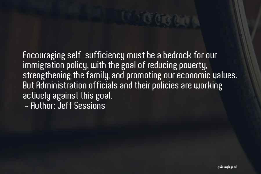 Economic Policies Quotes By Jeff Sessions