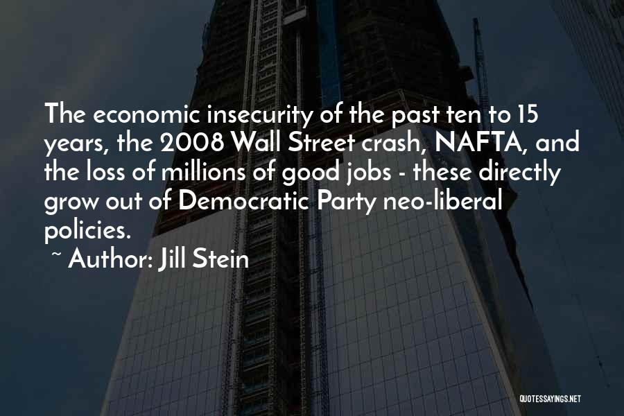 Economic Policies Quotes By Jill Stein