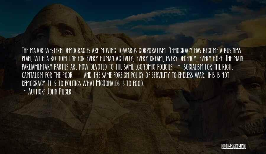 Economic Policies Quotes By John Pilger