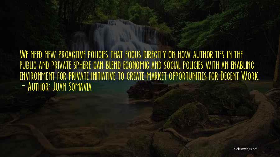 Economic Policies Quotes By Juan Somavia