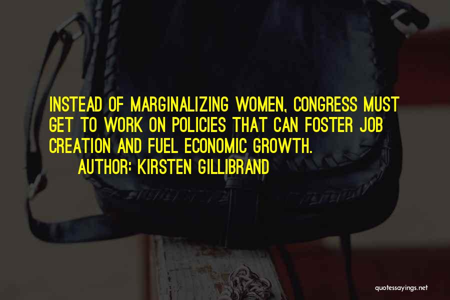 Economic Policies Quotes By Kirsten Gillibrand