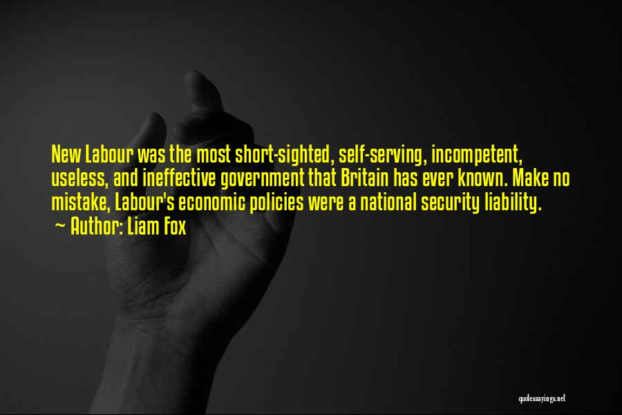 Economic Policies Quotes By Liam Fox