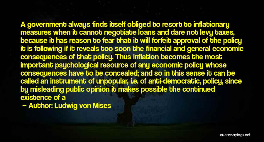 Economic Policies Quotes By Ludwig Von Mises