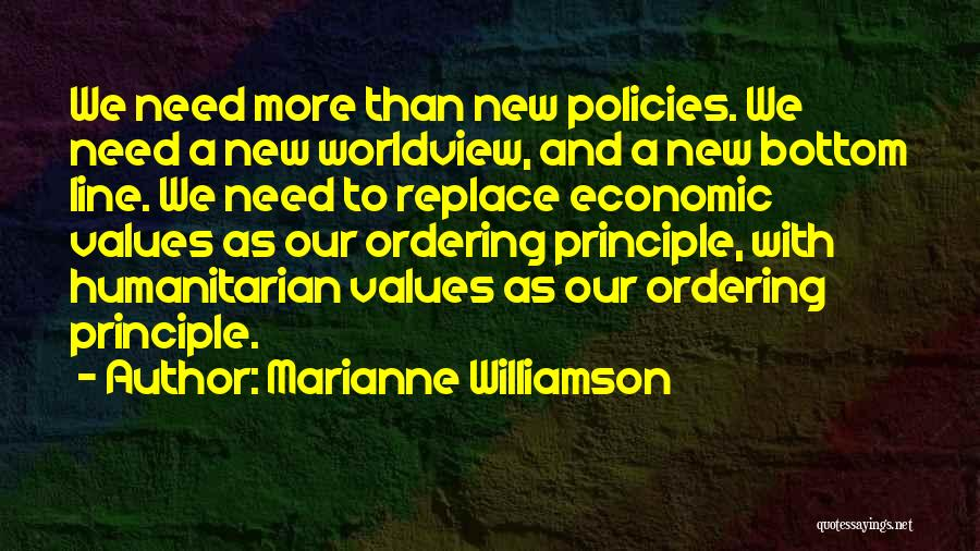 Economic Policies Quotes By Marianne Williamson
