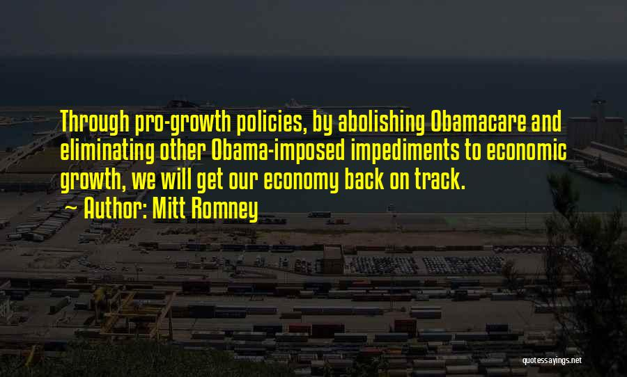 Economic Policies Quotes By Mitt Romney