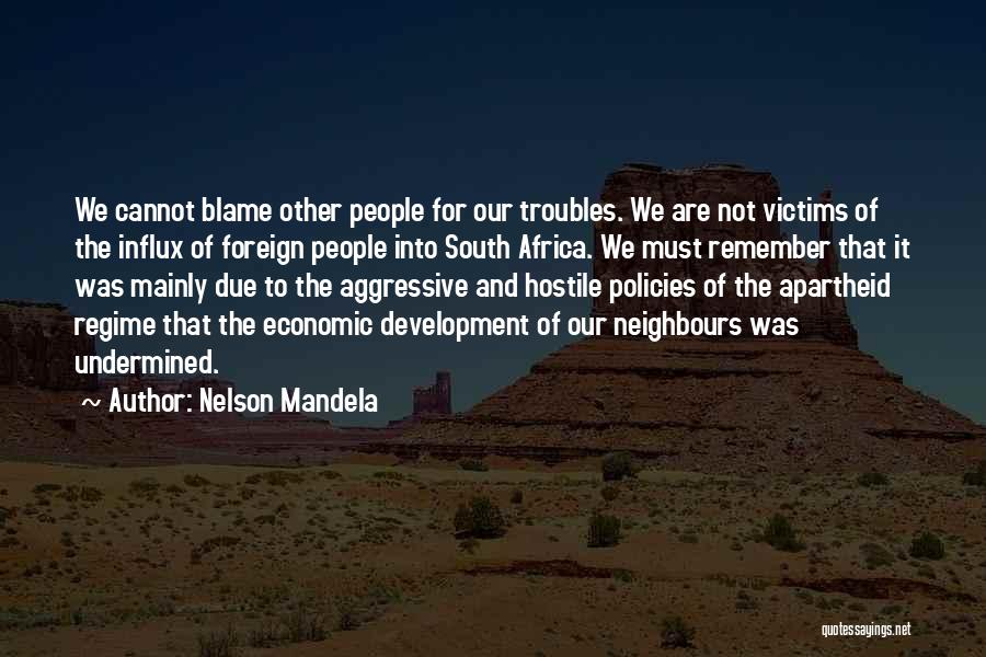 Economic Policies Quotes By Nelson Mandela