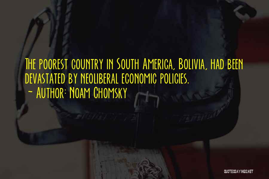 Economic Policies Quotes By Noam Chomsky