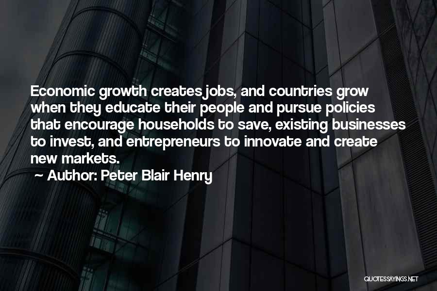 Economic Policies Quotes By Peter Blair Henry