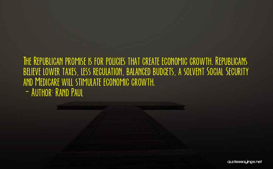Economic Policies Quotes By Rand Paul