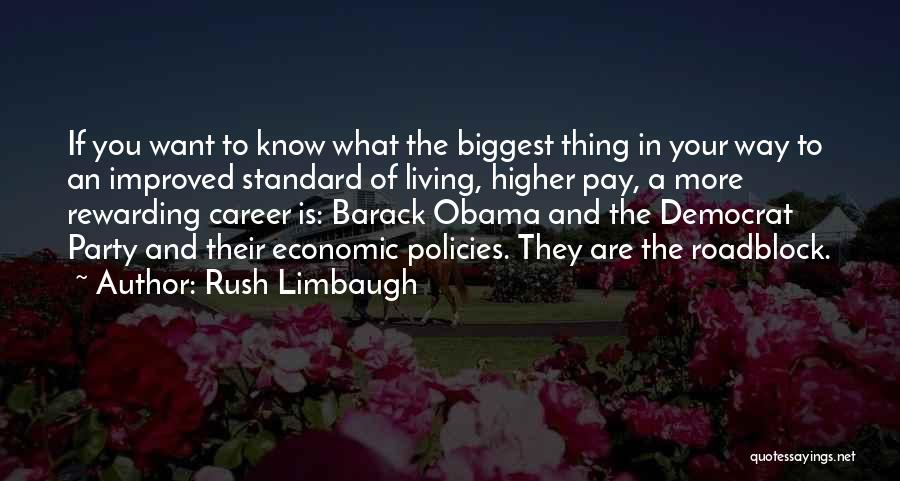 Economic Policies Quotes By Rush Limbaugh