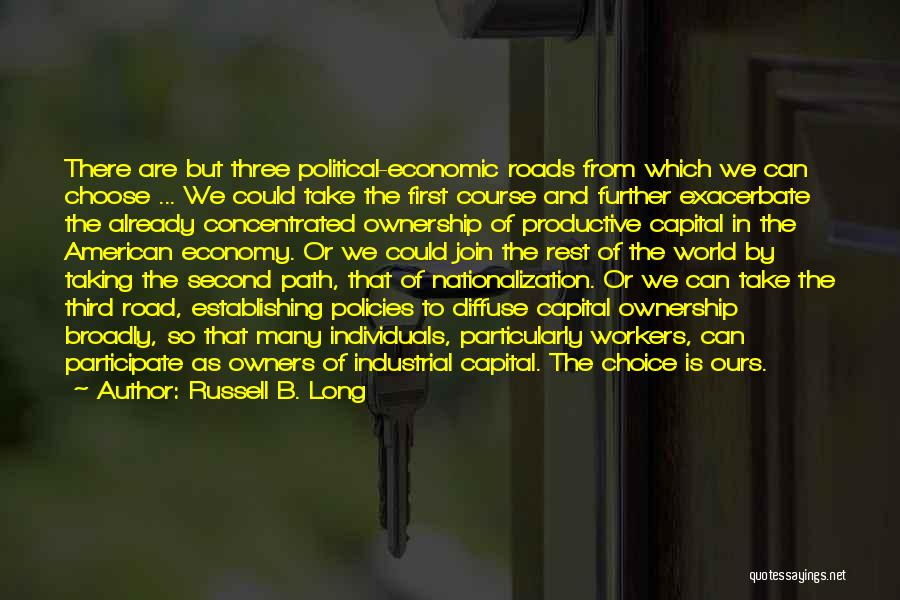 Economic Policies Quotes By Russell B. Long