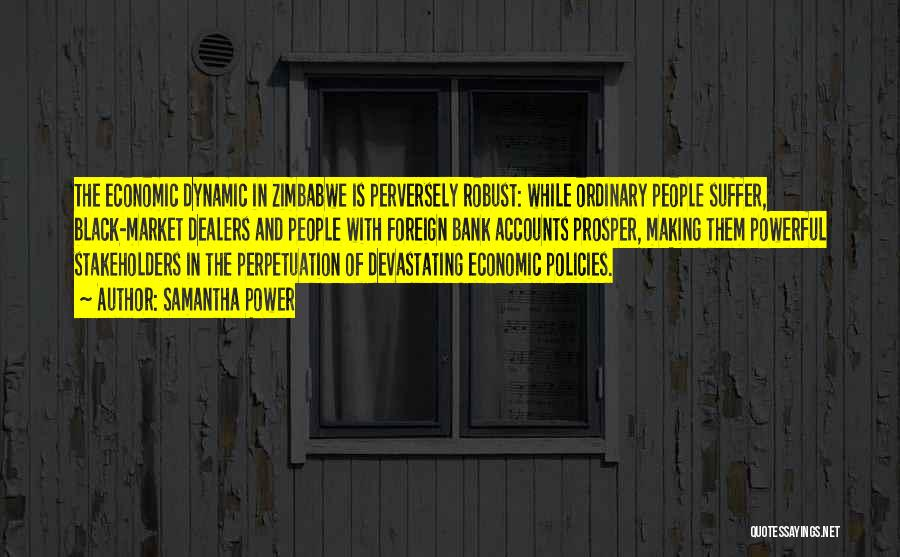 Economic Policies Quotes By Samantha Power