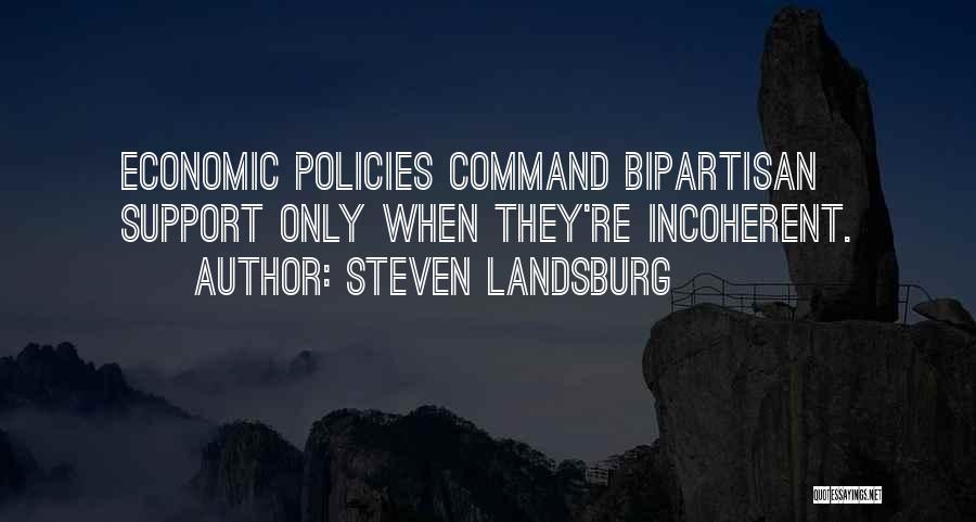 Economic Policies Quotes By Steven Landsburg