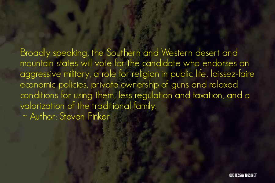 Economic Policies Quotes By Steven Pinker