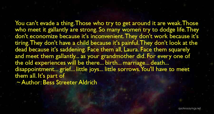 Economize Quotes By Bess Streeter Aldrich