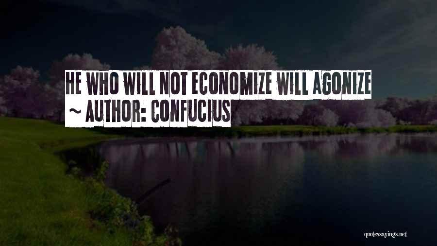 Economize Quotes By Confucius