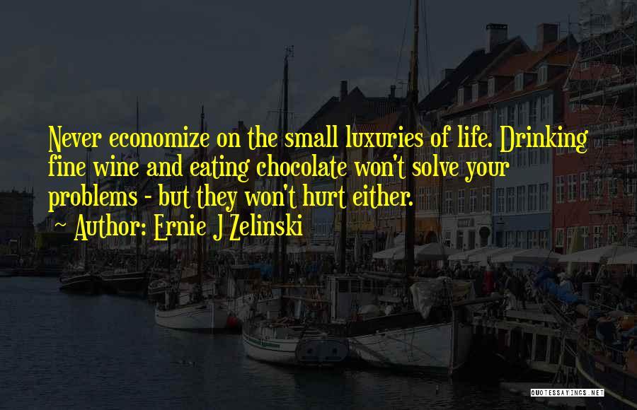 Economize Quotes By Ernie J Zelinski
