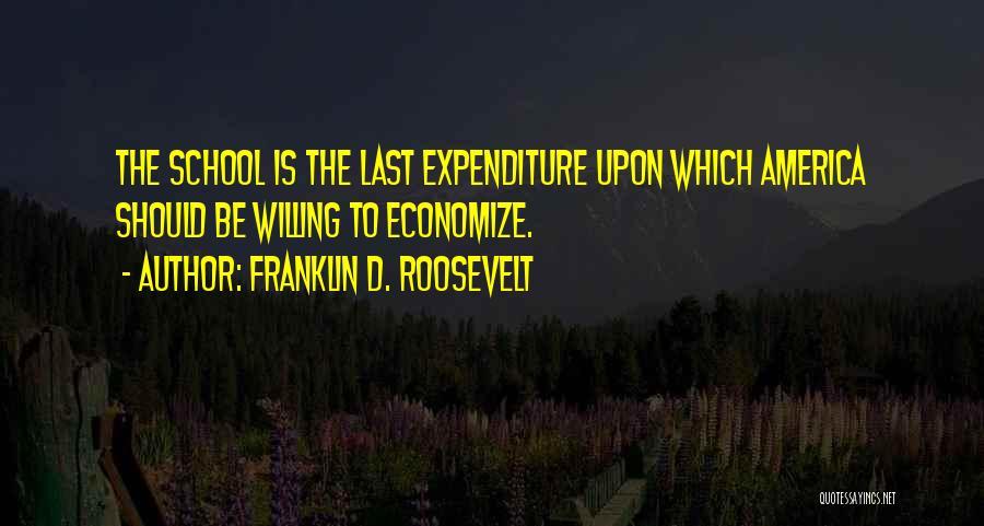 Economize Quotes By Franklin D. Roosevelt