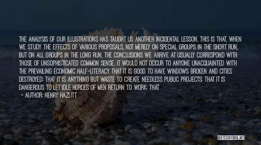 Economize Quotes By Henry Hazlitt