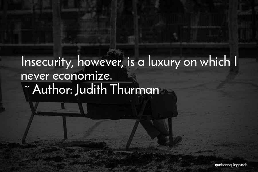 Economize Quotes By Judith Thurman