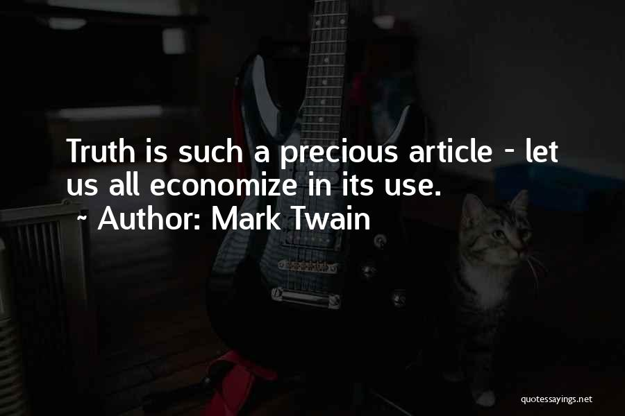 Economize Quotes By Mark Twain