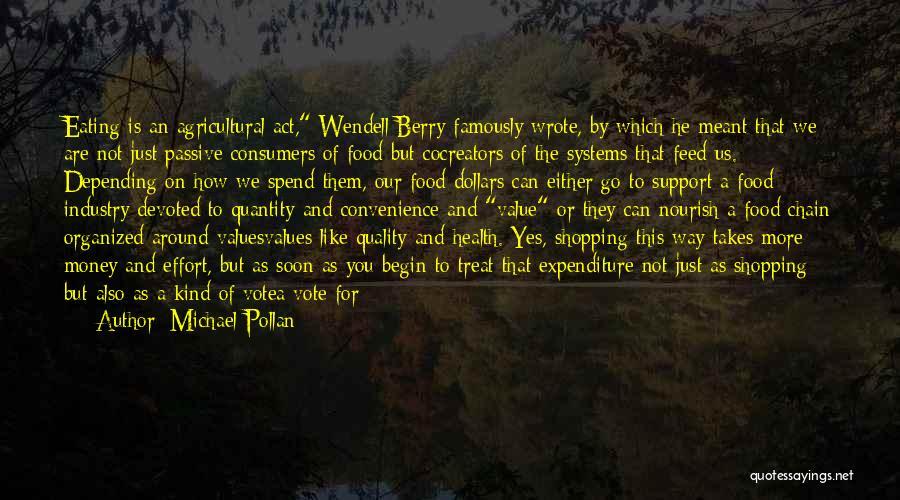 Economize Quotes By Michael Pollan